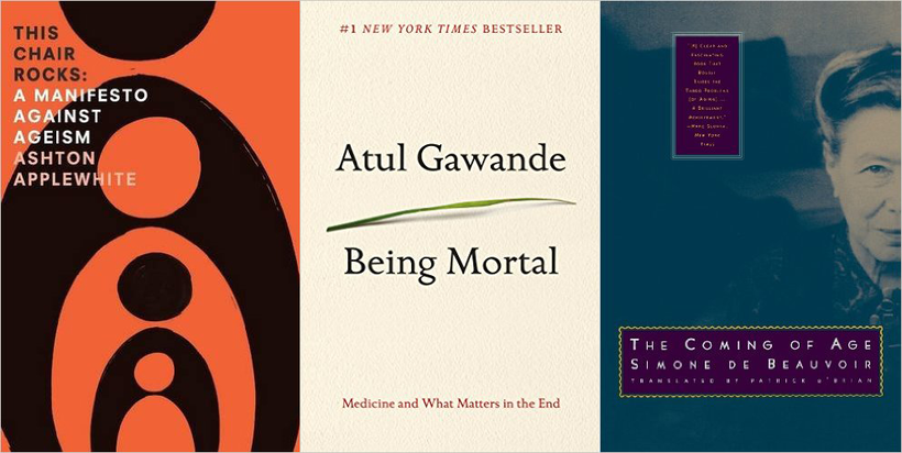 """Three Must-Read Books on Getting Old"""