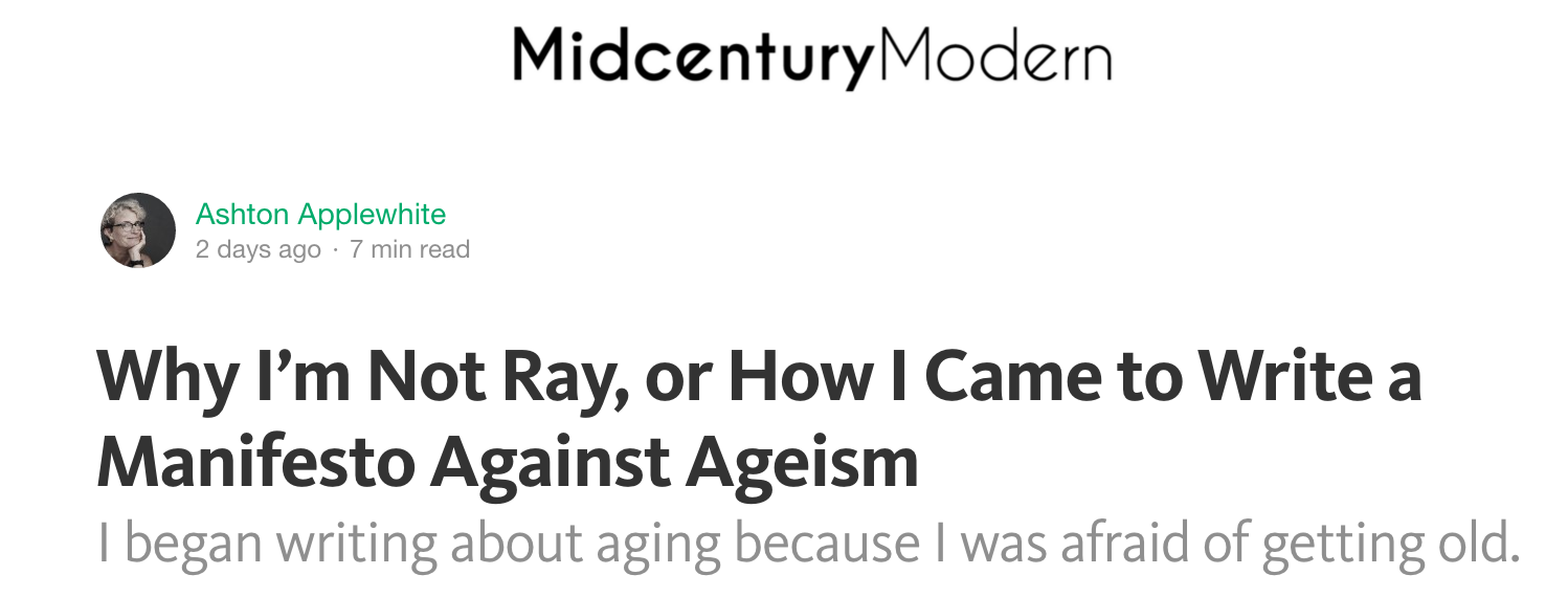 Why I'm Not Ray, or How I came to Write a Manifesto Against Ageism