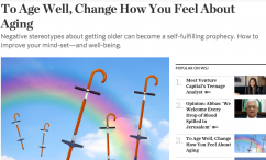 To Age Well, Change How You Feel About Aging