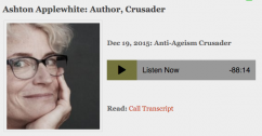 Awakin Call with Anti-Ageism Crusader Ashton Applewhite