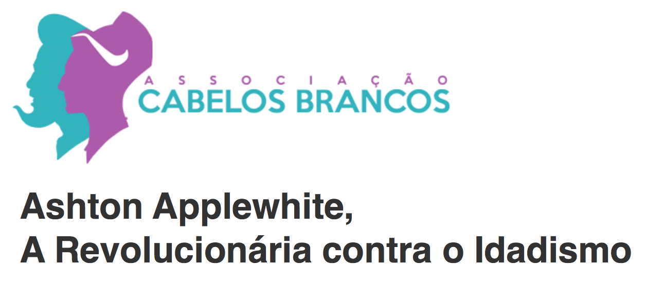Interview on Cabelos Brancos (White Hair), a Portuguese anti-ageism site