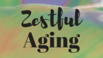 Zestful Aging podcast (Nicole Christina)
