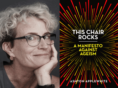 An Essay by Ashton Applewhite