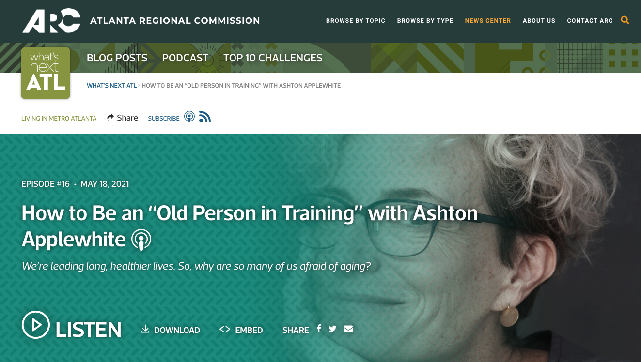 Atlanta Regional Commission podcast, How to be an Old Person in Training